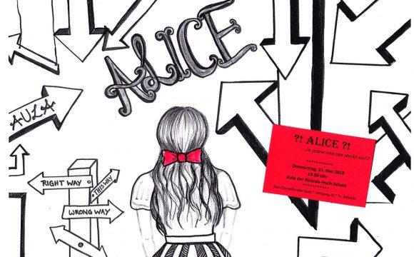 ?!Alice?! … in jedem von uns steckt sie!